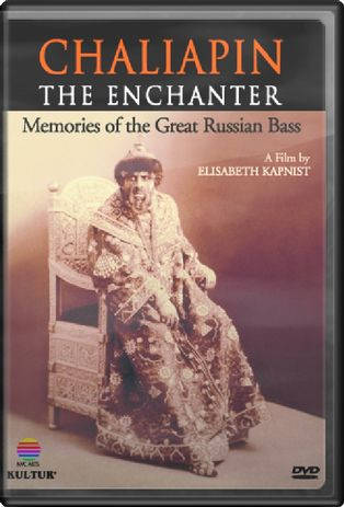 Chaliapin the Enchanter: Memories of the Great