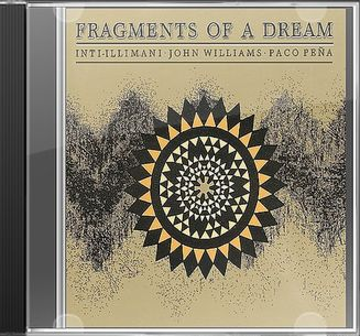 Fragments Of A Dream: Inti-Illimani / John