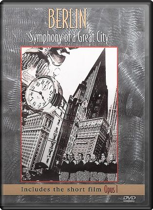 Berlin - Symphony of a Great City / Opus 1