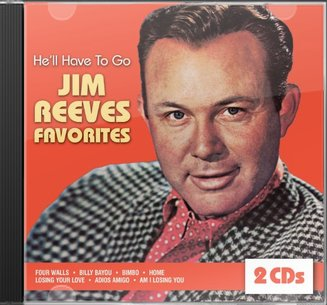 He'll Have to Go: Jim Reeves Favorites (2-CD)