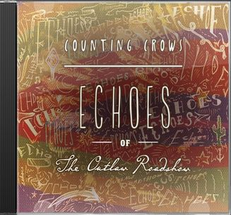 Echoes of the Outlaw Roadshow (Live)