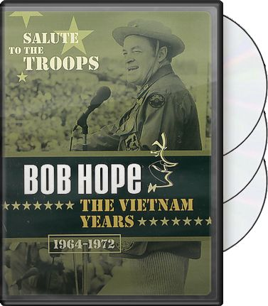 A Salute to the Troops: Bob Hope - The Vietnam