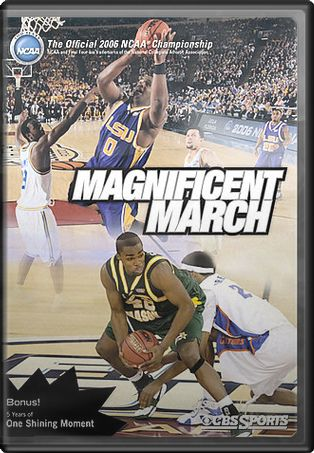 2006 Men's NCAA Final Four - Magnificent March