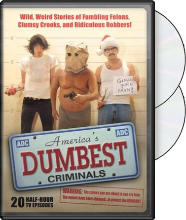 America's Dumbest Criminals: 20 Episode