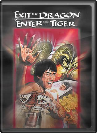 Exit the Dragon, Enter the Tiger