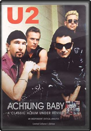 Actung Baby: A Classic Album Under Review