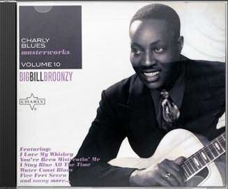 Charly Blues Masterworks, Volume 10: Big Bill