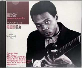 Charly Blues Masterworks, Volume 22: Robert Cray