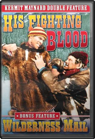 Kermit Maynard Double Feature: His Fighting Blood