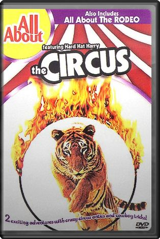 All About - The Circus & the Rodeo