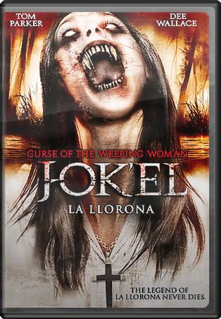 Curse of the Weeping Woman: J-Ok'El La Llorona