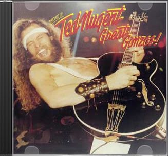Great Gonzos: The Best of Ted Nugent
