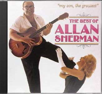My Son, the Greatest: The Best of Allan Sherman