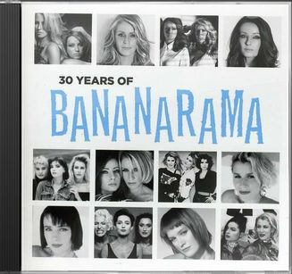 30 Years of Bananarama (CD + DVD)