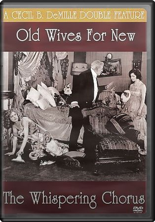 Old Wives For New / The Whispering Chorus (Silent)