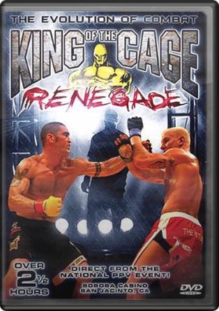 King of The Cage - Renegade