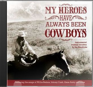 My Heroes Have Always Been Cowboys: Instrumental