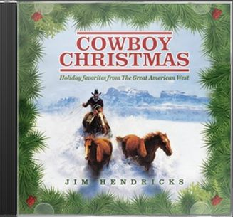 Cowboy Christmas: Holiday Favorites from the