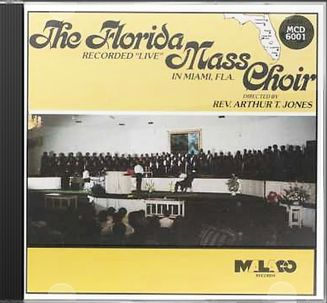 Florida Mass Choir: Recorded Live in Miami,