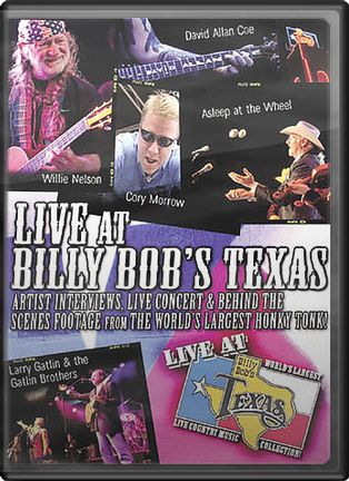 Live at Billy Bob's Texas: Interviews, Concerts