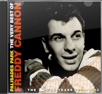 Palisades Park: The Very Best of Freddy Cannon: