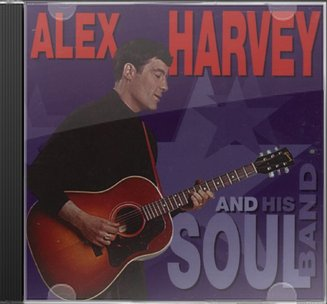 Alex Harvey and His Soul Band [Bear Family]