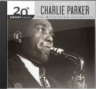 The Best of Charlie Parker - 20th Century Masters