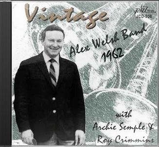 Vintage Alex Welsh Band: 1962