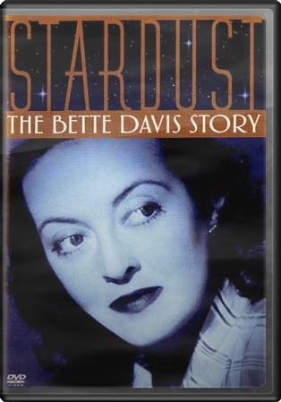 Bette Davis - Stardust: The Bette Davis Story