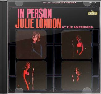 In Person: Julie London At the Americana (Live)