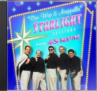 """Doo Wop & Acappella"" Starlight Sessions"
