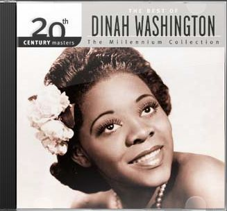 The Best of Dinah Washington - 20th Century