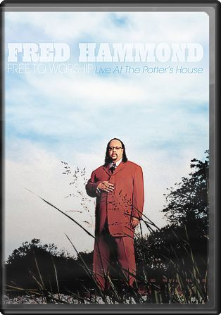 Fred Hammond - Free to Worship - Live at the