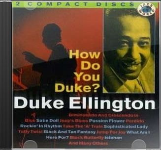 How Do You Duke? (2-CD)