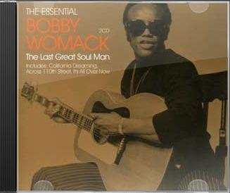 The Essential Bobby Womack: The Last Great Soul