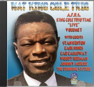 AFRS King Cole Trio Time Live, Volume 1