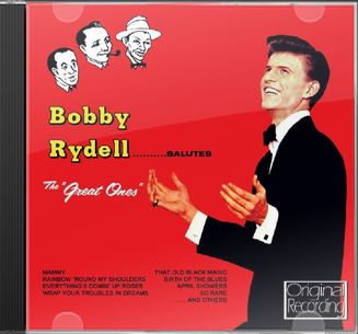 Bobby Rydell Salutes the Great Ones