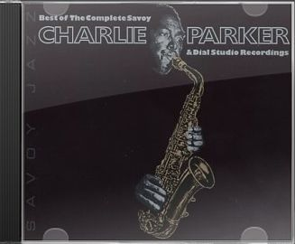 Best of the Complete Savoy and Dial Studio