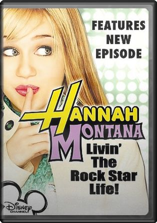 Hannah Montana - Living the Rock Star Life!