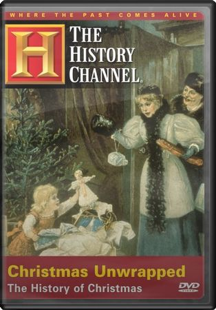 History Channel: Christmas Unwrapped: The History