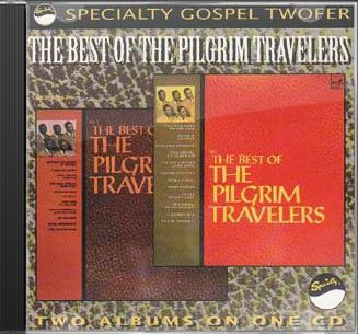 The Best of The Pilgrim Travellers, Volumes 1 & 2