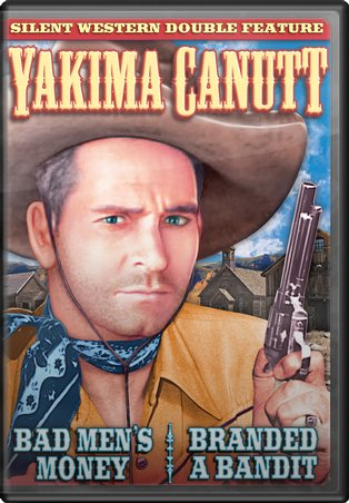 Yakima Canutt Double Feature: Bad Men's Money