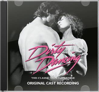 Dirty Dancing [Original Cast Recording]