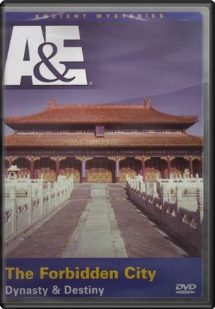 A&E: Ancient Mysteries - The Forbidden City:
