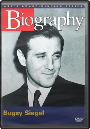 Bugsy Siegel - Gambling on the Mob