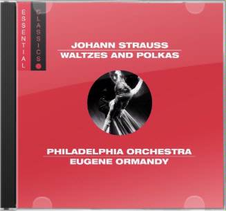 Johann Strauss: Waltzes and Polkas