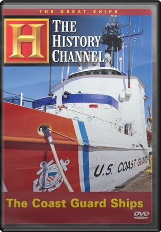 History Channel: Great Ships - Coast Guard Ships