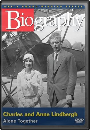Charles & Anne Lindbergh: Alone Together
