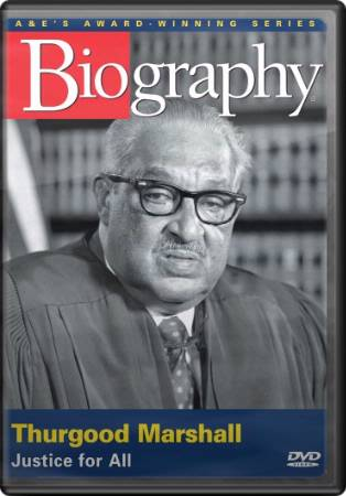 Thurgood Marshall - And Justice For All