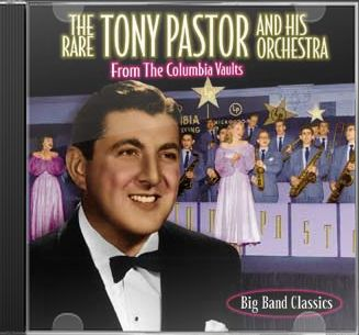 Rare Tony Pastor & His Orchestra (From The